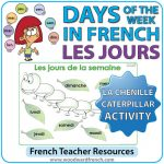 French Days of the Week - Caterpillar Activity - Les jours de la semaine en français - La chenille