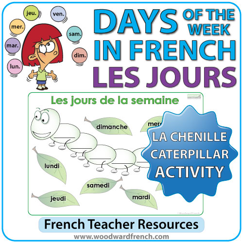 french days of the week caterpillar activity la chenille woodward french. Black Bedroom Furniture Sets. Home Design Ideas