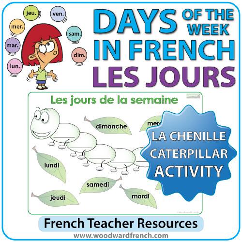 French Days of the Week - Caterpillar Activity - Les jours de la semaine en français - La chenille